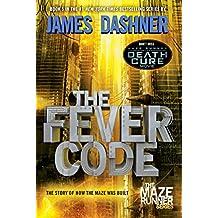 Amazon james dashner books the fever code maze runner book five prequel the maze runner fandeluxe Gallery
