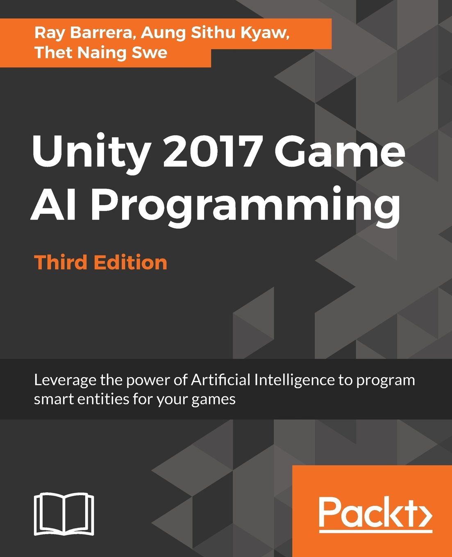 Unity 2017 Game AI Programming, Third Edition - Livros na Amazon Brasil-  9781788477901
