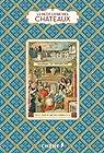 Le petit livre des chateaux de France par Foufelle