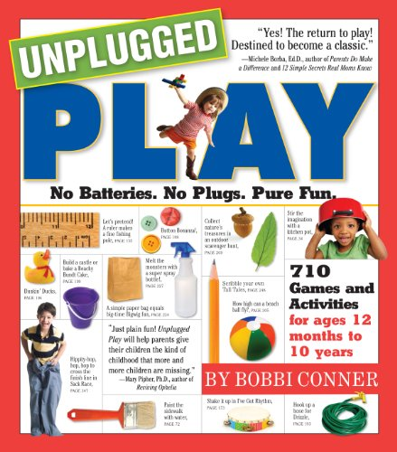 Unplugged Play: No Batteries. No Plugs. Pure Fun. (Fun Games To Play With 6 People)