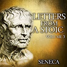 Letters from a Stoic: Volume 3 Audiobook by  Seneca Narrated by Kevin Theis