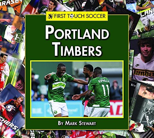 Portland Timbers (First Touch Soccer)