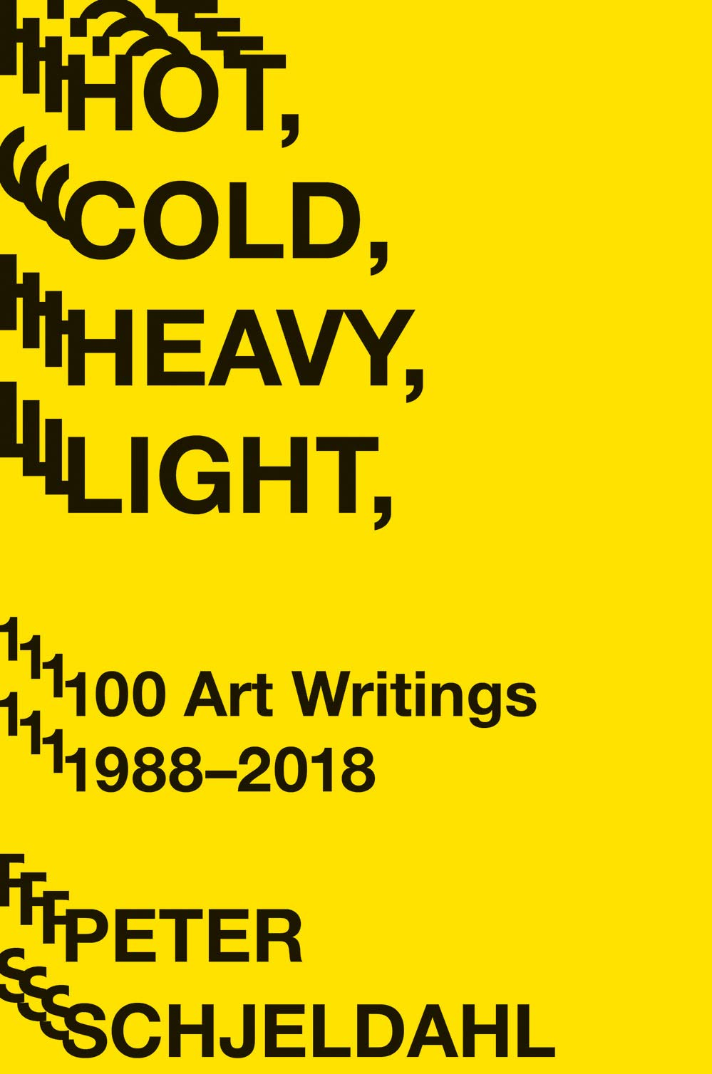 Cold Heavy Light Writings 1988 2018 product image