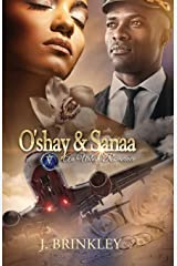 O'shay & Sanaa: An Urban Romance Book One & Two Paperback