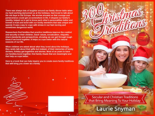 Mandarin Foam (300 Christmas Traditions: Secular and Christian Traditions that Bring Meaning To Your Holiday)