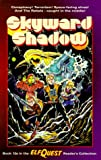 Elfquest Reader's Collection #13a: Skyward Shadow