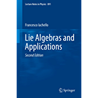 Lie Algebras and Applications (Lecture Notes in Physics)