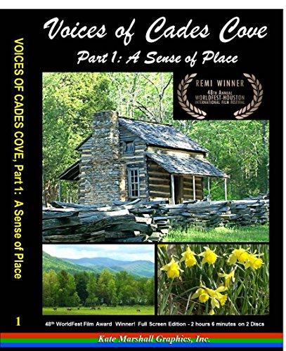 - Voices of Cades Cove, Part 1: A Sense of Place