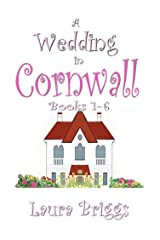 A Wedding in Cornwall (Books 1-6) Kindle Edition
