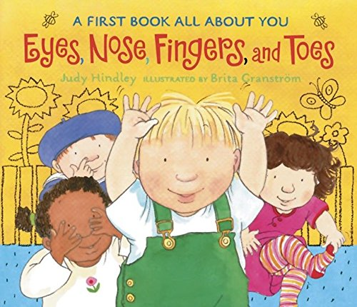 Eyes, Nose, Fingers, and Toes: A First Book All About ()