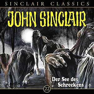 Der See des Schreckens (John Sinclair Classics 22) Hörspiel
