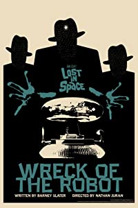 Lost in Space Wreck of The Robot by Juan Ortiz Episode 42 of 83 Cool Wall Decor Art Print Poster 12x18