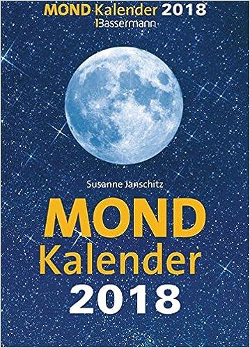 Mondkalender 2018 Amazonde Susanne Janschitz Bücher