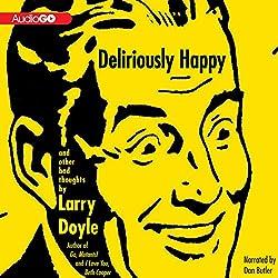 Deliriously Happy