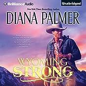 Wyoming Strong: Wyoming Men, Book 4 | Diana Palmer
