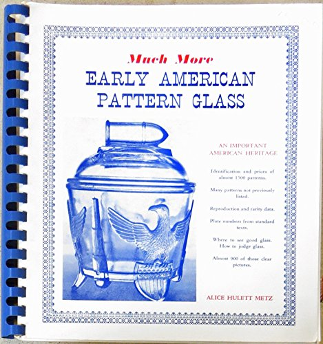 Early American Pattern Glass: Much More for sale  Delivered anywhere in USA