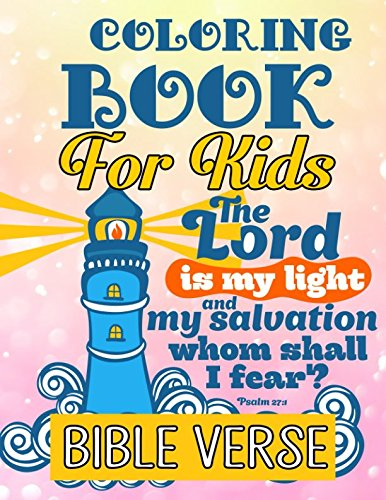 Bible Verse Coloring Book For Kids: A Christian Coloring Book: Inspirational Bible Verse Quotes to Doodle and Colour: Motivational Activity Books for Kids, Boys, Girls, Teens & Adult ()