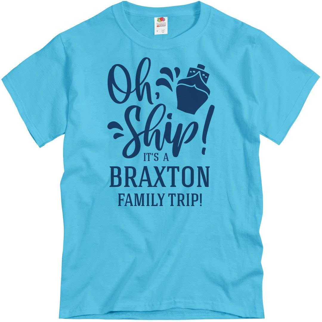 Oh Ship Braxton Family Trip Unisex T Shirt 3294