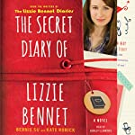 The Secret Diary of Lizzie Bennet: A Novel | Bernie Su,Kate Rorick