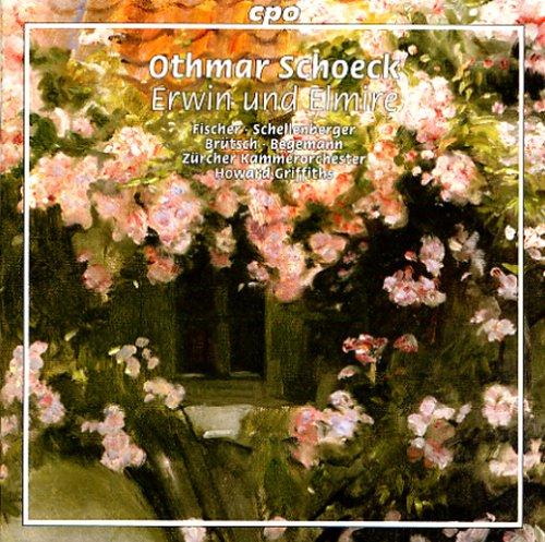 Schoeck: Erwin Luxury New color Und Elmire