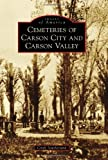 Cemeteries of Carson City and Carson Valley (Images of America)