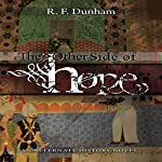 The Other Side of Hope | R.F. Dunham