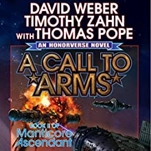 A Call to Arms: Book II of Manticore Ascendant Audiobook by David Weber, Timothy Zahn, Thomas Pope Narrated by Eric Michael Summerer
