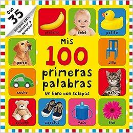 Mis 100 primeras palabras: Un libro con solapas: AUTORES VARIOS: 9788448842956: Amazon.com: Books