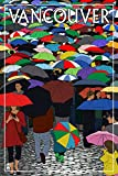 Umbrellas - Vancouver, BC (12x18 Collectible Art Print, Wall Decor Travel Poster)