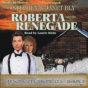 Roberta and the Renegade Audiobook