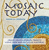 Mosaic Today, Elaine M. Goodwin, 1570764794