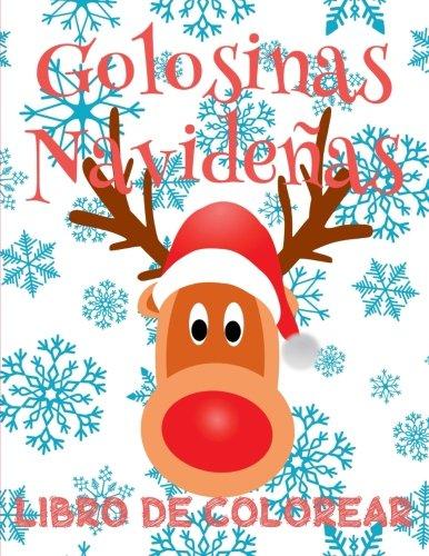 Golosinas Navide As   Colorear A O Nuevo   Colorear Ni Os 6 A Os   Libro De Colorear Para Ni Os    Christmas Treats Coloring     Navideas  Colorear Ao Nuevo  Volume 1