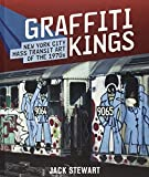 img - for Graffiti Kings: New York City Mass Transit Art of the 1970s book / textbook / text book