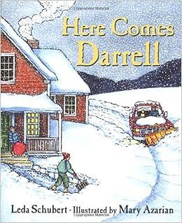Here Comes Darrell: Schubert, Leda, Azarian, Mary: 0046442416054:  Amazon.com: Books