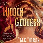 The Hidden Goddess | M. K. Hobson