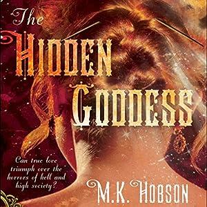 The Hidden Goddess Hörbuch