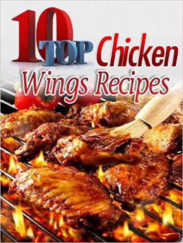 Top 10 Chicken Wings Recipes