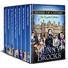 Sunny Brooks' House of Catesby (Historical Regency Romance): The Complete 7-Book Collection