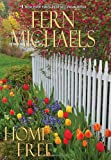Home Free Library Bound, Fern Michaels, 0758246943