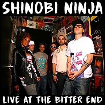 Live @ The Bitter End [Explicit] by Shinobi Ninja on ...