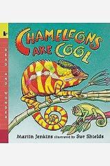 Chameleons Are Cool: Read and Wonder Paperback