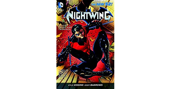 Nightwing Vol  1: Traps And Trapezes (The New 52): Kyle
