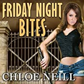 Friday Night Bites: Chicagoland Vampires, Book 2 | Chloe Neill
