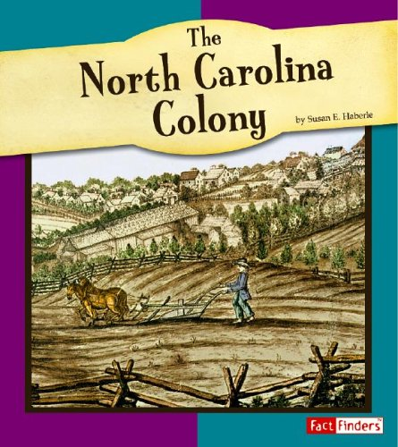 The North Carolina Colony (The American Colonies)