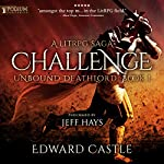 Challenge: Unbound Deathlord, Book 1 | Edward Castle
