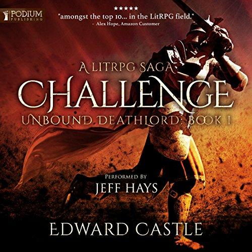 Challenge: Unbound Deathlord, Book 1