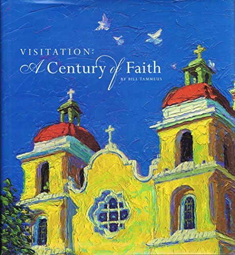 Visitation: A Century of Faith