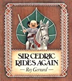 Sir Cedric Rides Again, Roy Gerrard, 0374466629