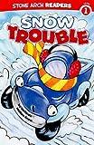 Snow Trouble, Melinda Melton Crow, 1434217558