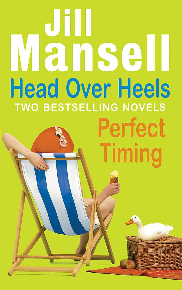Read Online Head Over Heels: WITH Perfect Timing PDF